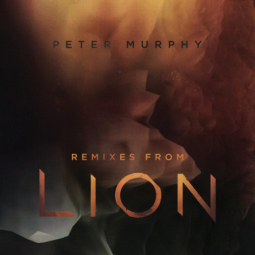 Peter Murphy - Remixes From Lion [Limited Edition]