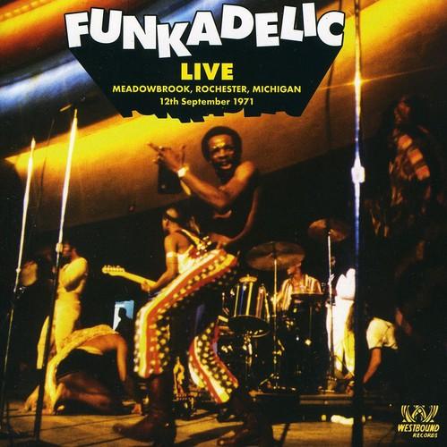 Funkadelic - Live: Meadowbrook Rochester Michigan-12 Sept 1971 [Import]