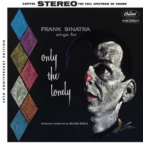 Sings For Only The Lonely (60th Anniversary Stereo Mix)