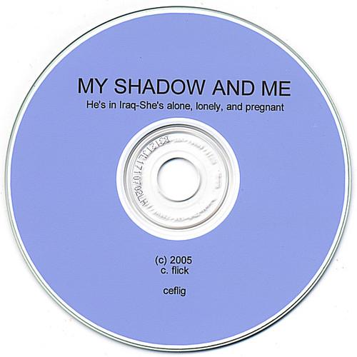 My Shadow & Me