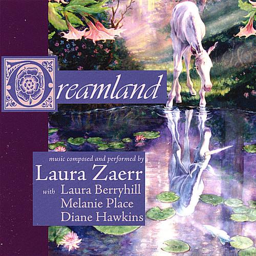 Zaerr, Laura : Dreamland