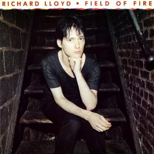 Richard Lloyd - Field Of Fire (Dlx)