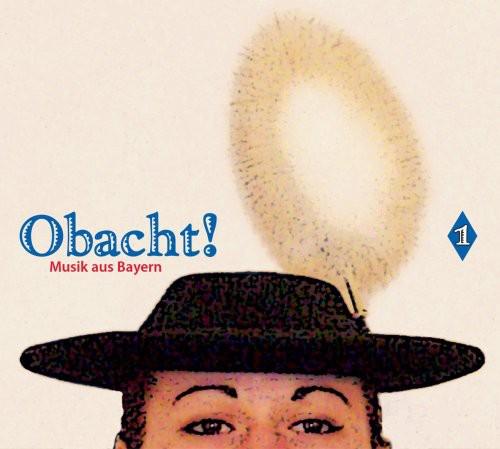 Obacht: Musik Aus Bayern /  Various