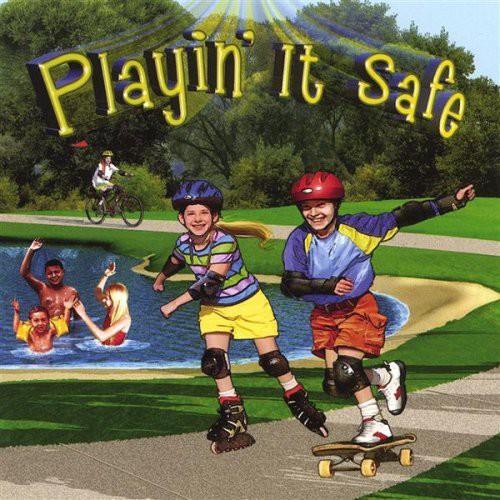 Playin It Safe
