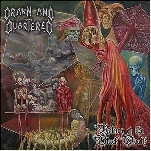 Drawn & Quartered - Return of the Black Death