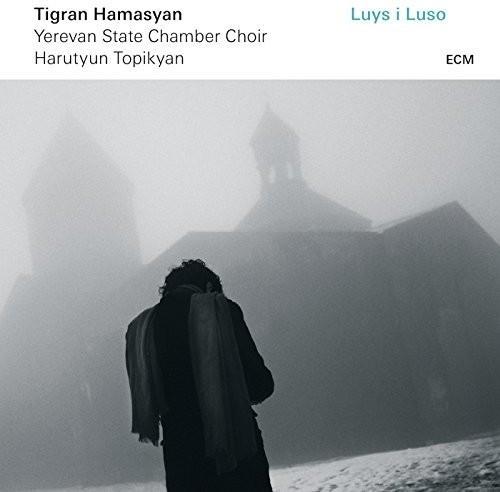 Tigran Hamasyan - Luys I Luso