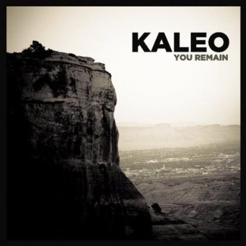 Kaleo - You Remain