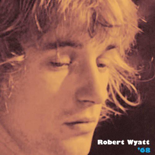 Robert Wyatt - 68 (Colored Vinyl)