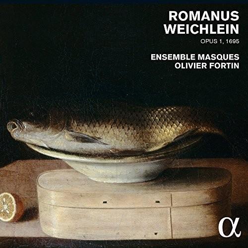 Romanus Weichlein Op. 1 (1695)