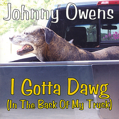 I Gotta Dawg (In the Back of My Truck)