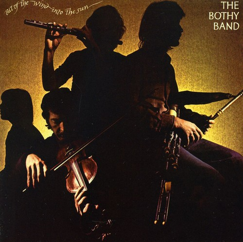 Bothy Band - Out Of The Wind-Into The Sun