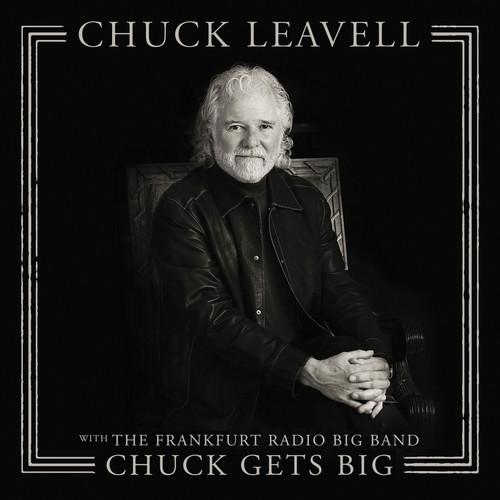 Chuck Leavell - Chuck Gets Big (with The Frankfurt Radio Big Band)