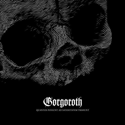 Gorgoroth - Quantos Possunt Ad Satanitatem Trahunt [Limited Edition] [Digipak]