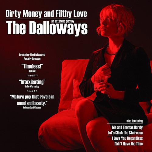 Dirty Money & Filthy Love