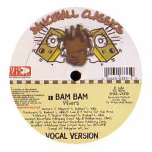 Bam Bam/ Them A Bleach