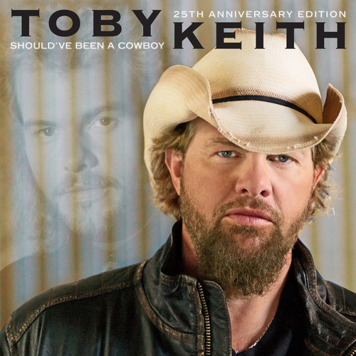 Toby Keith - Should've Been A Cowboy: 25th Anniversary Edition [LP]