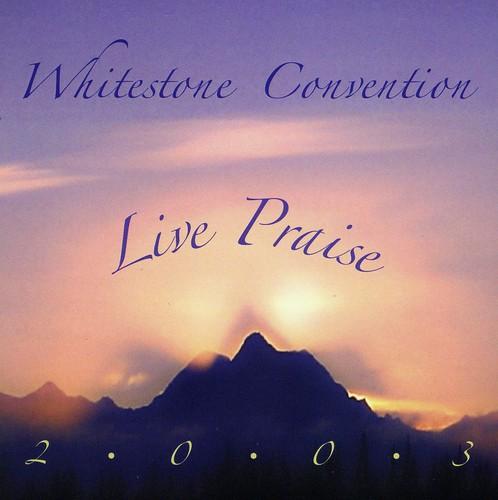 Whitestone Live Praise 2003