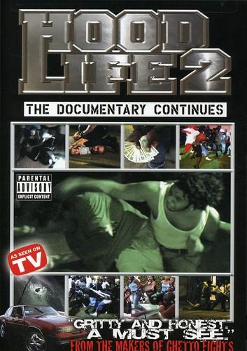 Hood Life 2: The Documentary
