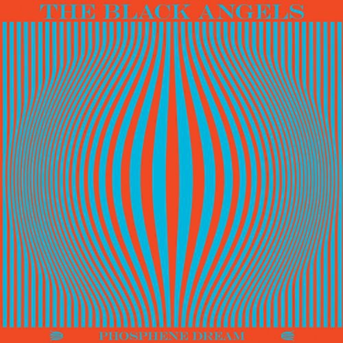 The Black Angels - Phosphene Dream