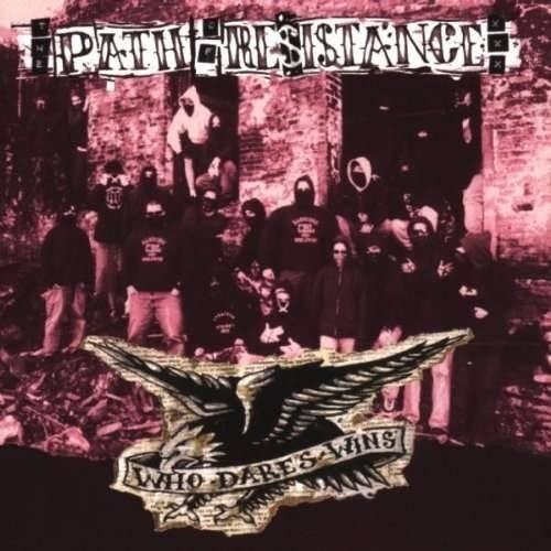 Path Of Resistance - Who Dares Wins