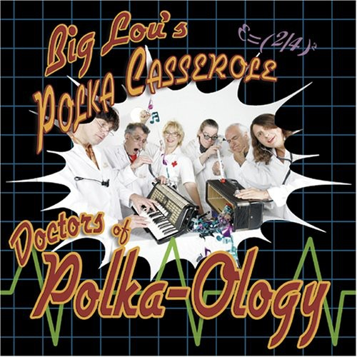 Doctors of Polka-Ology