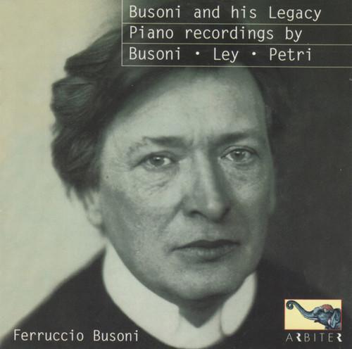 Busoni & His Legacy