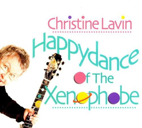 Christine Lavin - Happydance of the Xenophobe