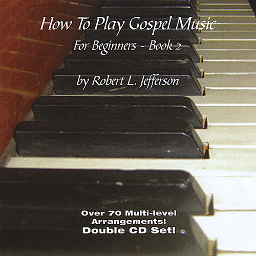 How to Play Gospel Music for Beginners 2