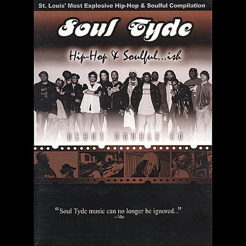 Soul Tyde: Hip-Hop & Soulfulish