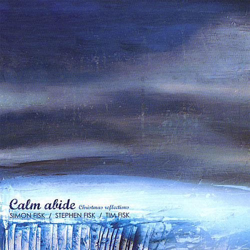 Calm Abide (Christmas Reflections)