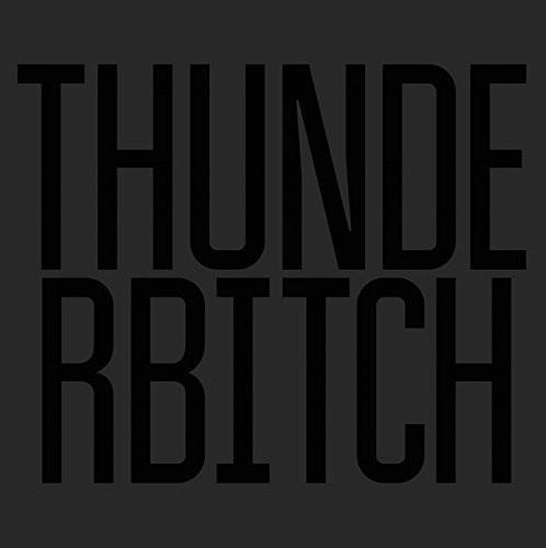 Thunderbitch [Import]