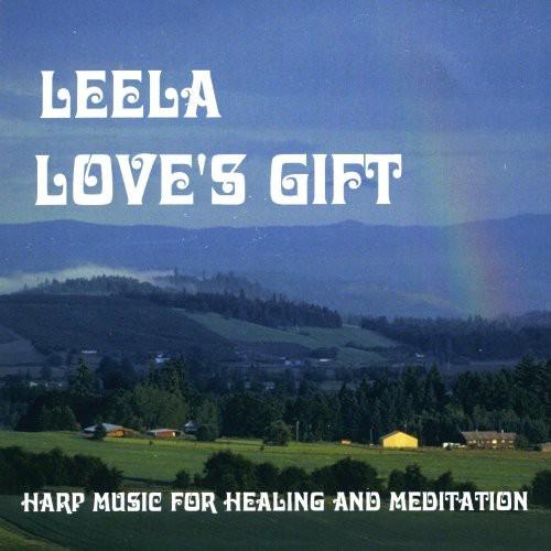 Love's Gift: Harp Music for Healing & Meditation