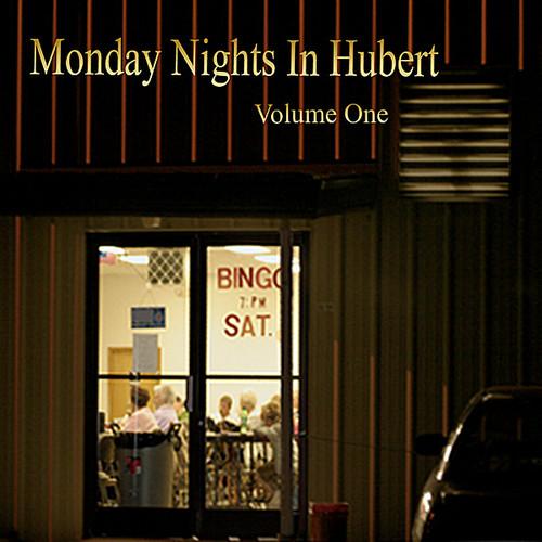 Monday Nights in Hubert 1 /  Various