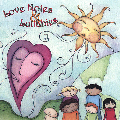 Love Notes & Lullabies