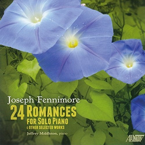 Joseph Fennimore: 24 Romances for Solo Piano