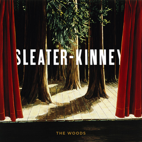 Sleater-Kinney - Woods [Download Included]