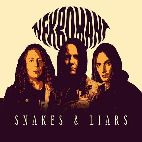 Nekromant - Snakes & Liars