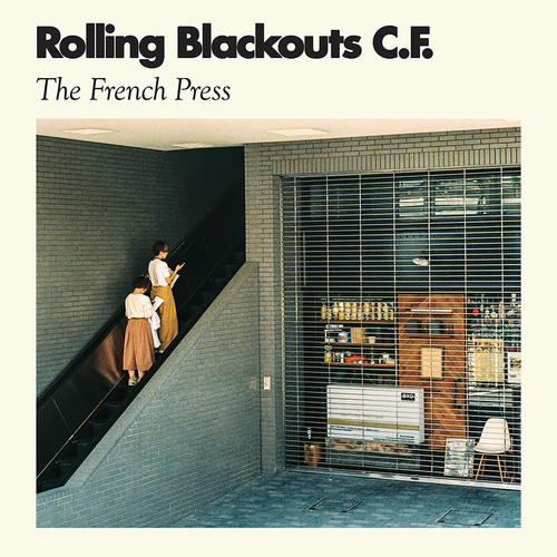 Rolling Blackouts Coastal Fever - The French Press [Vinyl]