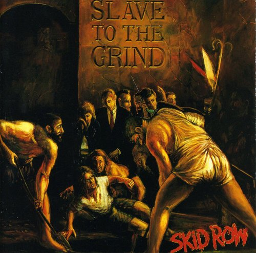Skid Row - Slave To The Grind [Import]