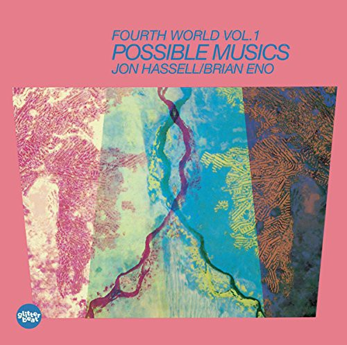 Brian Eno / Jon Hassell - Fourth World Music I: Possible Musics [LP]