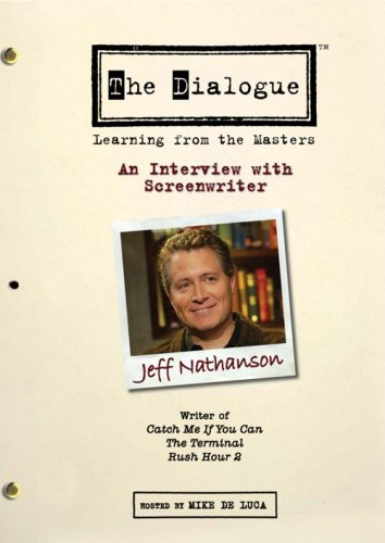The Dialogue: Learning From the Masters: An Interview With Screenwriter Jeff Nathanson