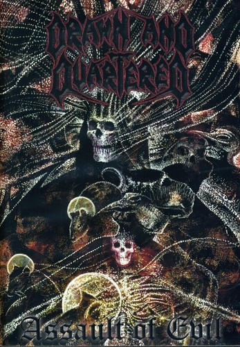 Drawn & Quartered - Assault of Evil