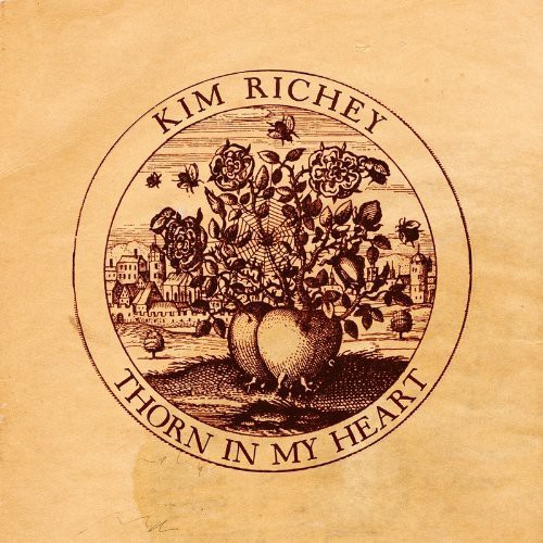 Kim Richey - Thorn In My Heart [Import]