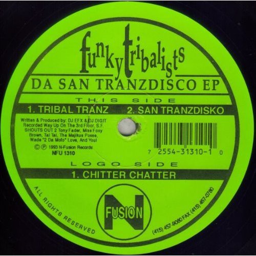 Tribal Tranz/ San Tranzdisko/ Chitter Chatter