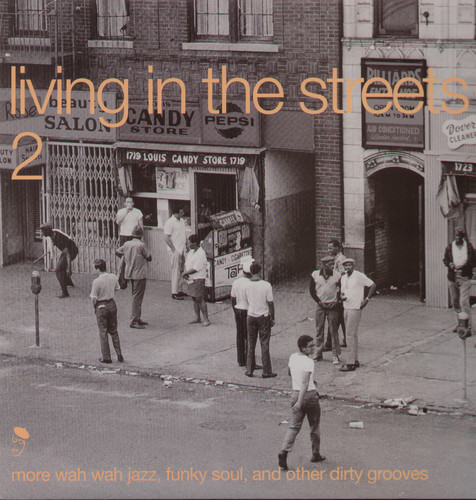 Living In The Streets, Vol. 2 [Import]