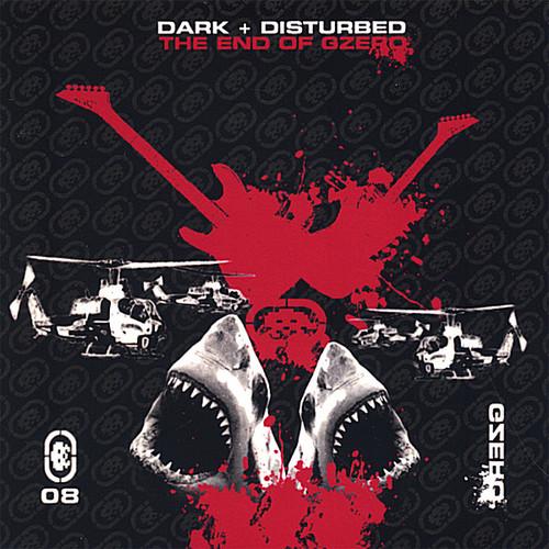 Dark Plus Disturbed: The End of G.Zero