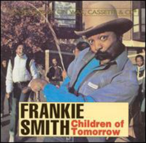 Frankie Smith - Children Of Tomorrow