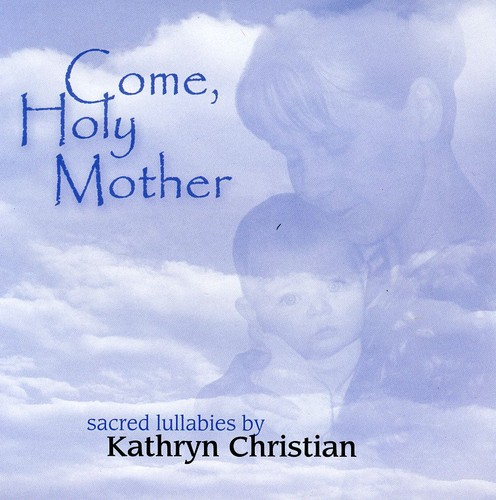Come Holy Mother