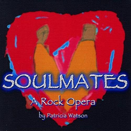 Soulmates: A Rock Opera