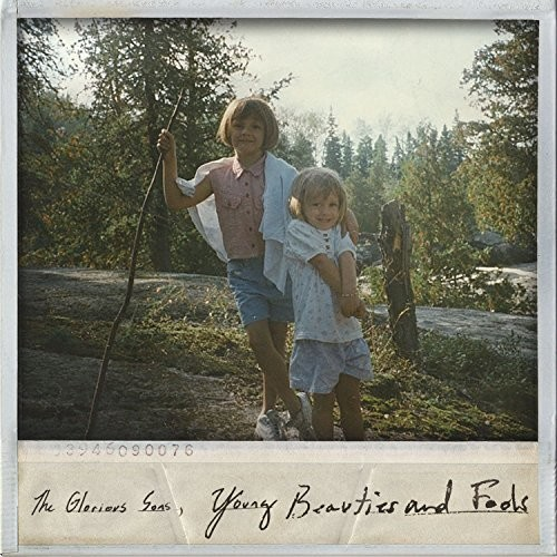 The Glorious Sons - Young Beauties And Fools [LP]
